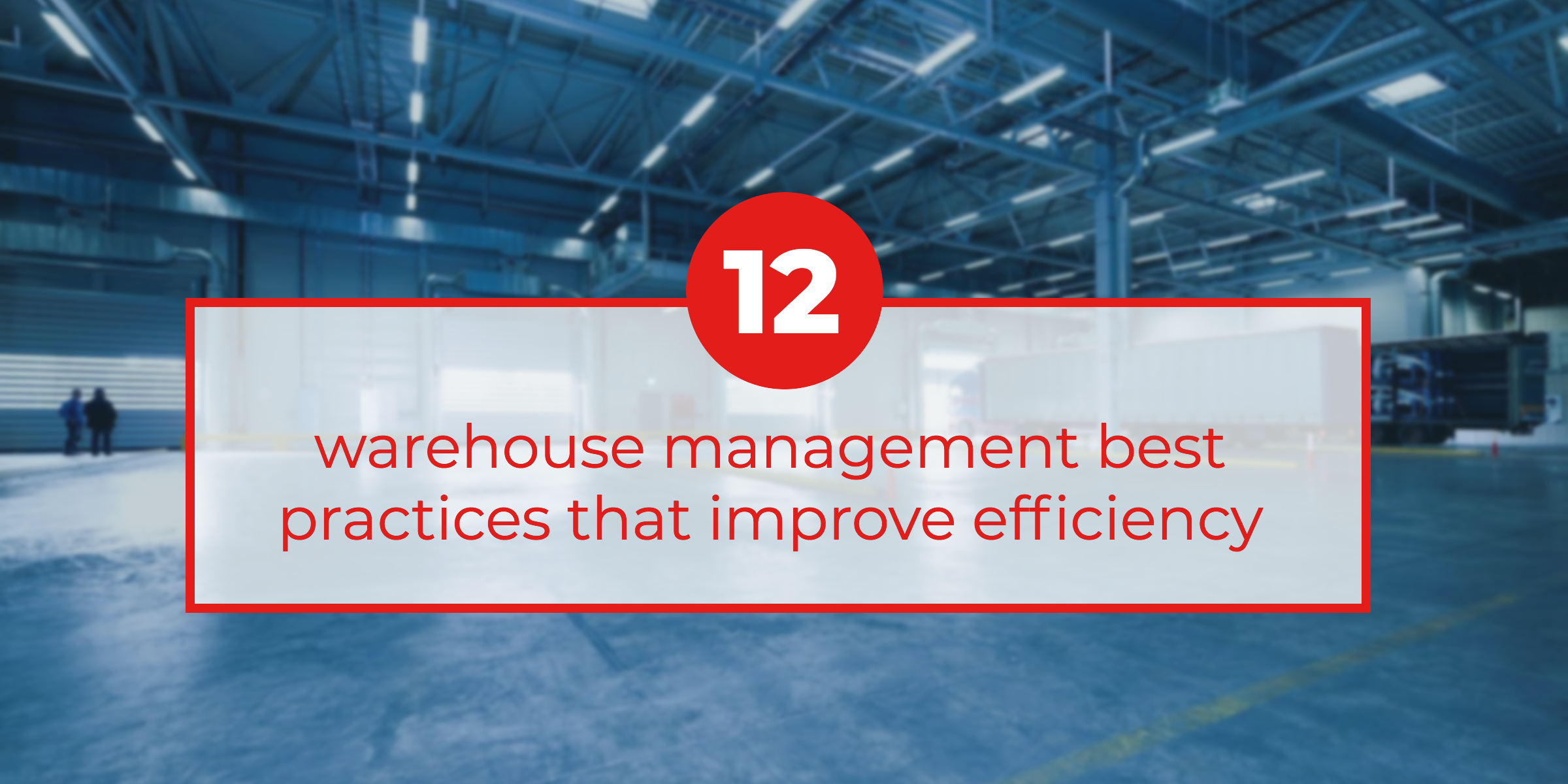 12-warehouse-management-best-practices