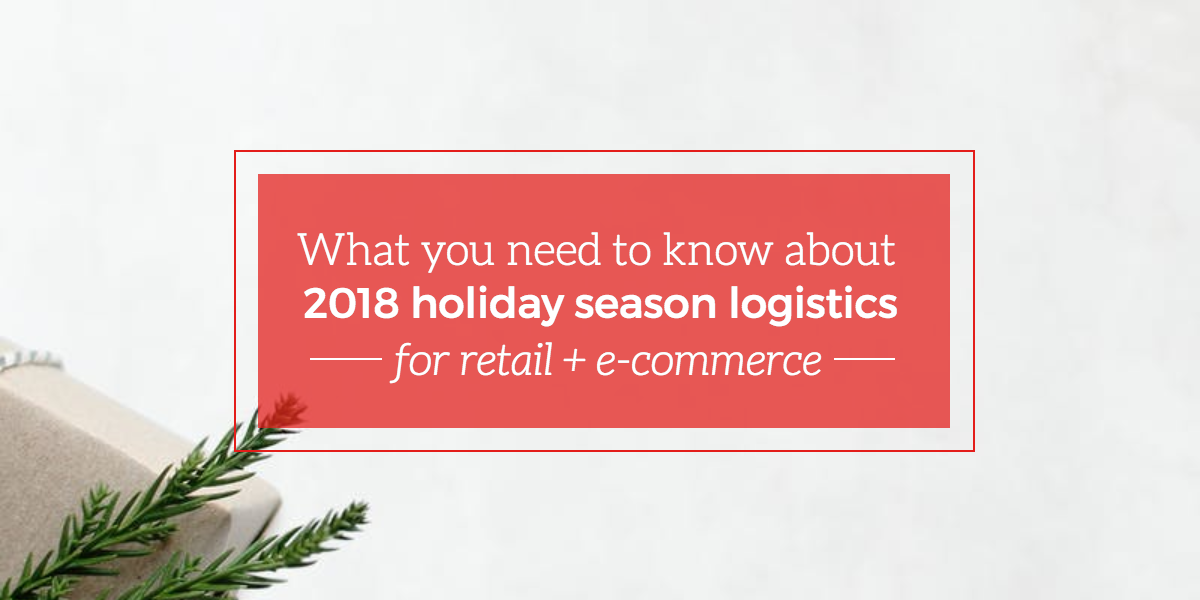 2018-holiday-season-logistics