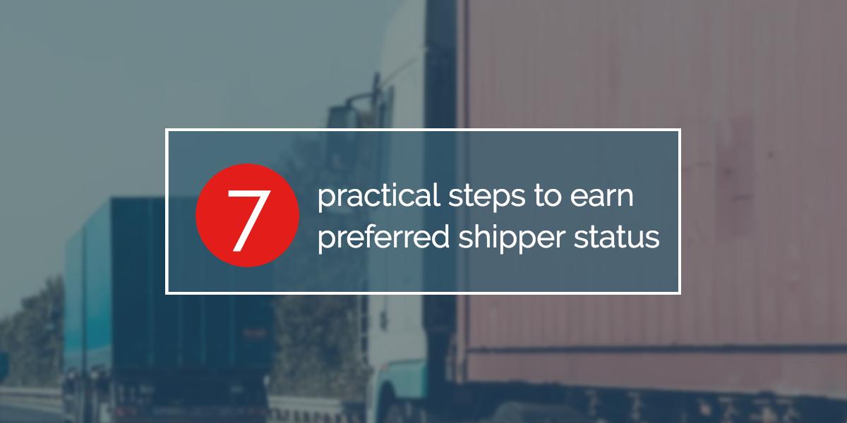 7-steps-preferred-shipper-status
