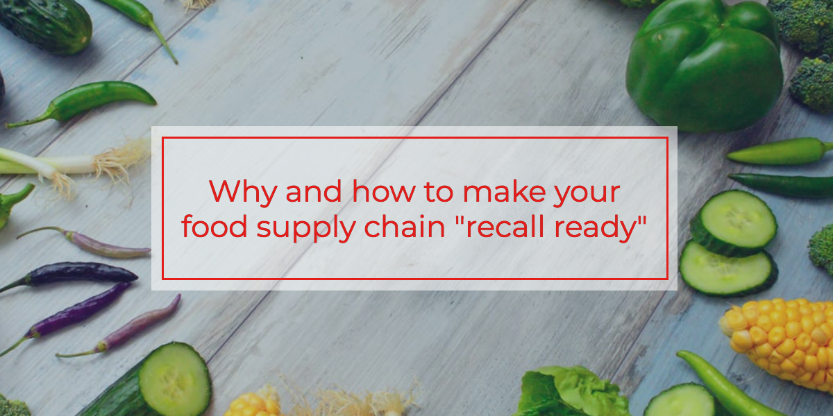 food-supply-chain-recall-ready