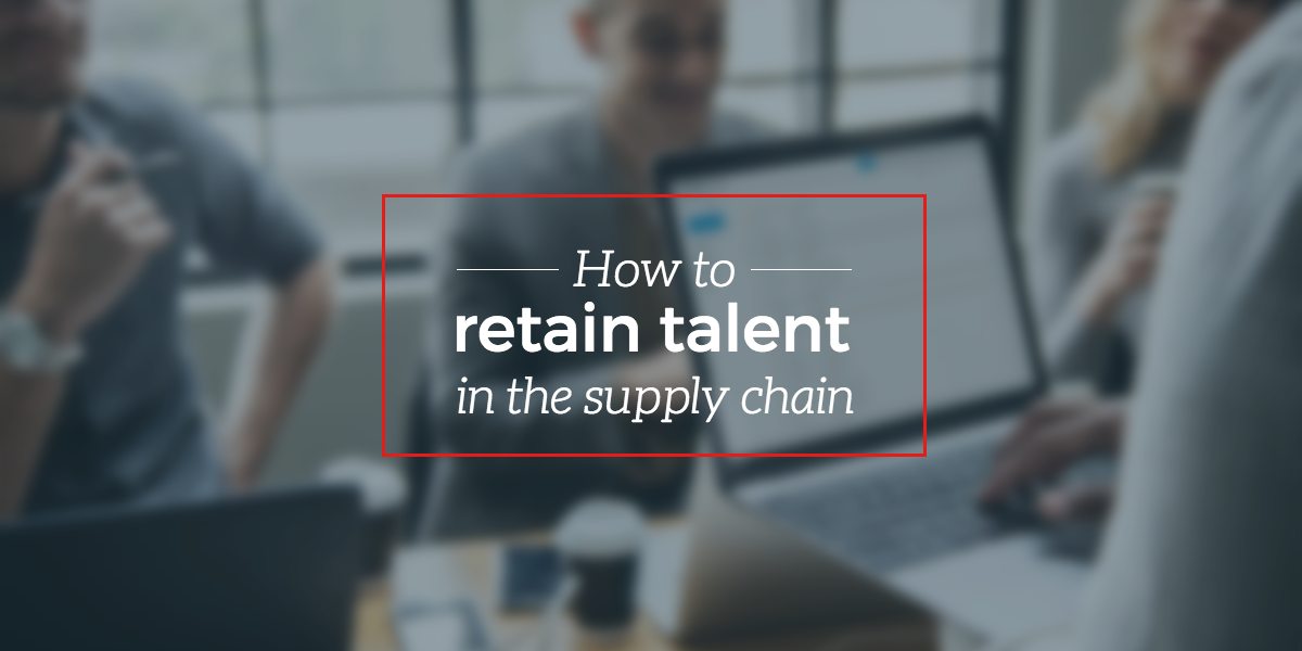 retain-talent-in-the-supply-chain
